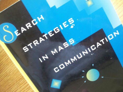 Search Strategies in Mass Communication